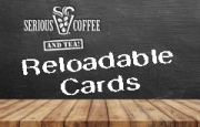 Serious Coffee Reloadable Card